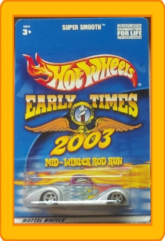 Hot Wheels Early Times 2003 Mid-Winter Rod Run Super Smooth 1